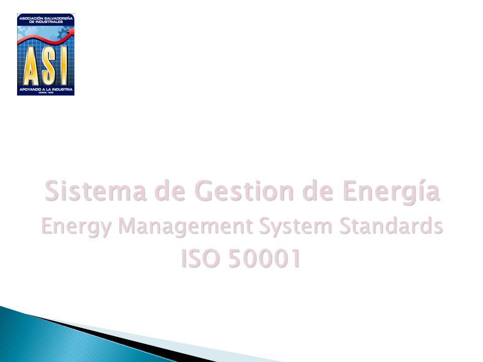 Sistema de Gestion de Energía Energy Management System Standards ISO 50001