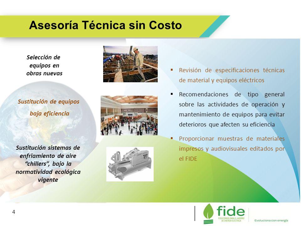 4 Asesoría Técnica sin Costo 4 Revisión de especificaciones técnicas de material y equipos eléctricos Recomendaciones de tipo general sobre las activi