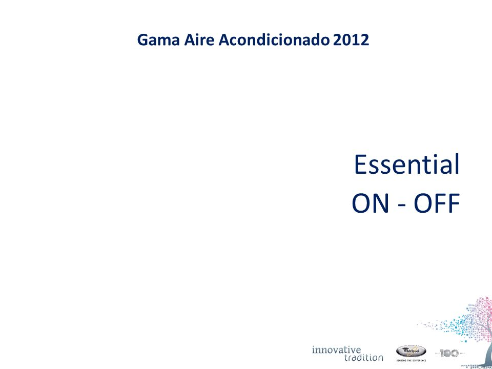 Gama Aire Acondicionado 2012 Essential ON - OFF