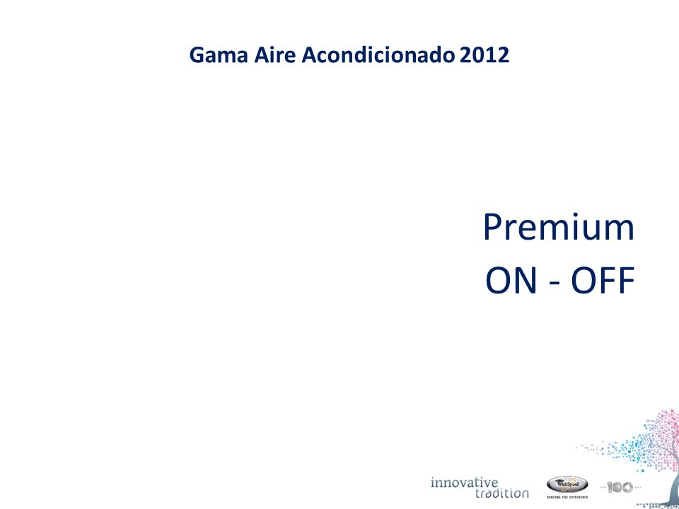 Gama Aire Acondicionado 2012 Premium ON - OFF