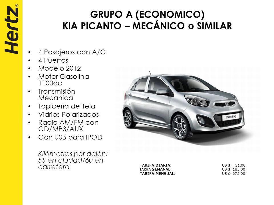 GRUPO A (ECONOMICO) KIA PICANTO – MECÁNICO o SIMILAR 4 Pasajeros con A/C 4 Puertas Modelo 2012 Motor Gasolina 1100cc Transmisión Mecánica Tapicería de