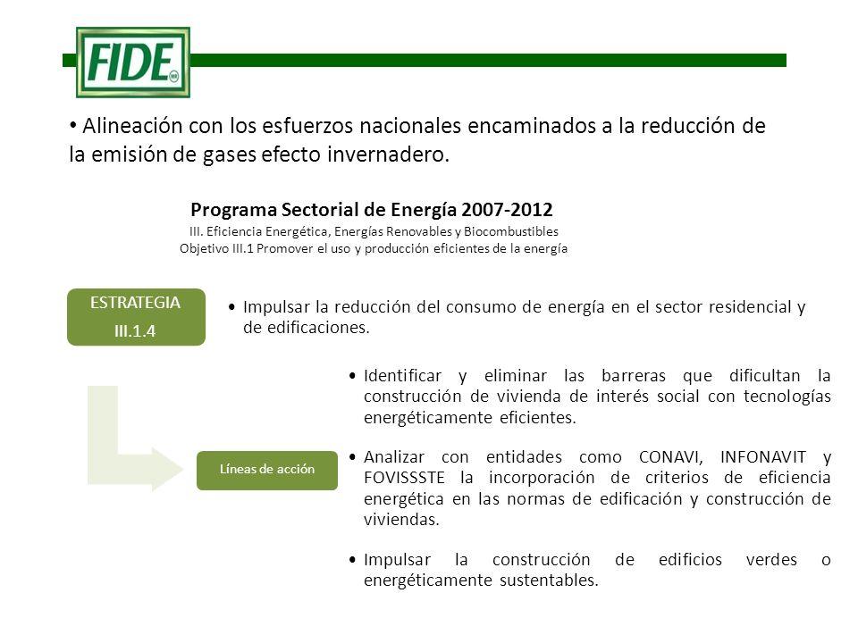 Programa Sectorial de Energía 2007-2012 III.