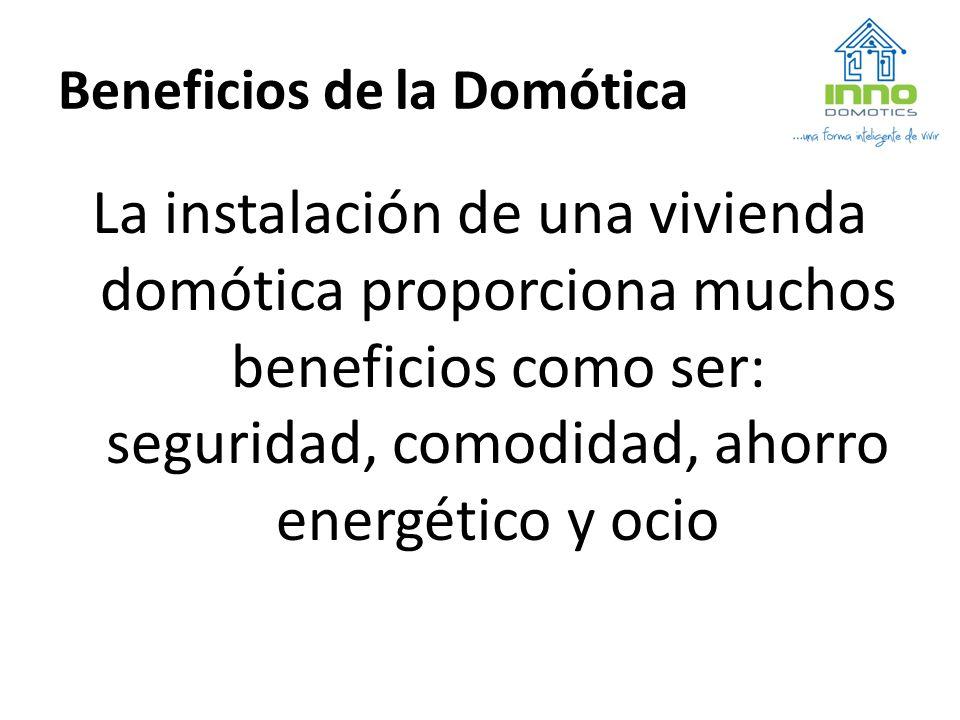 Beneficios de la Domótica