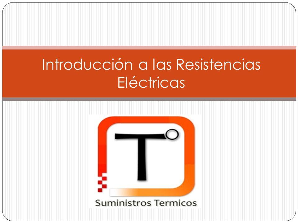 Introducción a las Resistencias Eléctricas