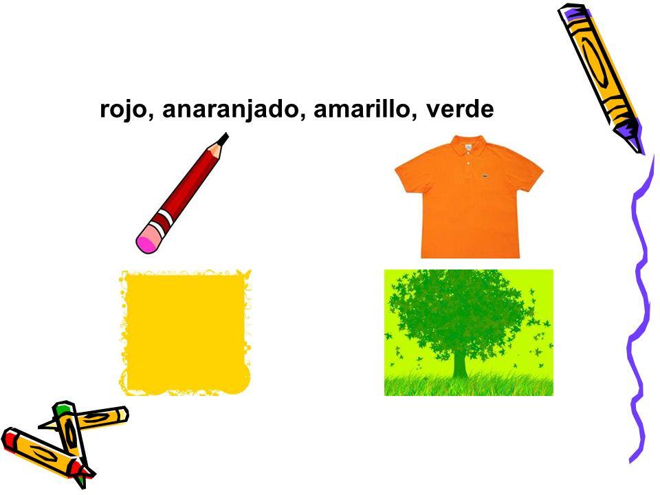 rojo, anaranjado, amarillo, verde