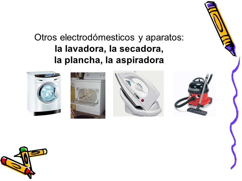 Otros electrodómesticos y aparatos: la lavadora, la secadora, la plancha, la aspiradora