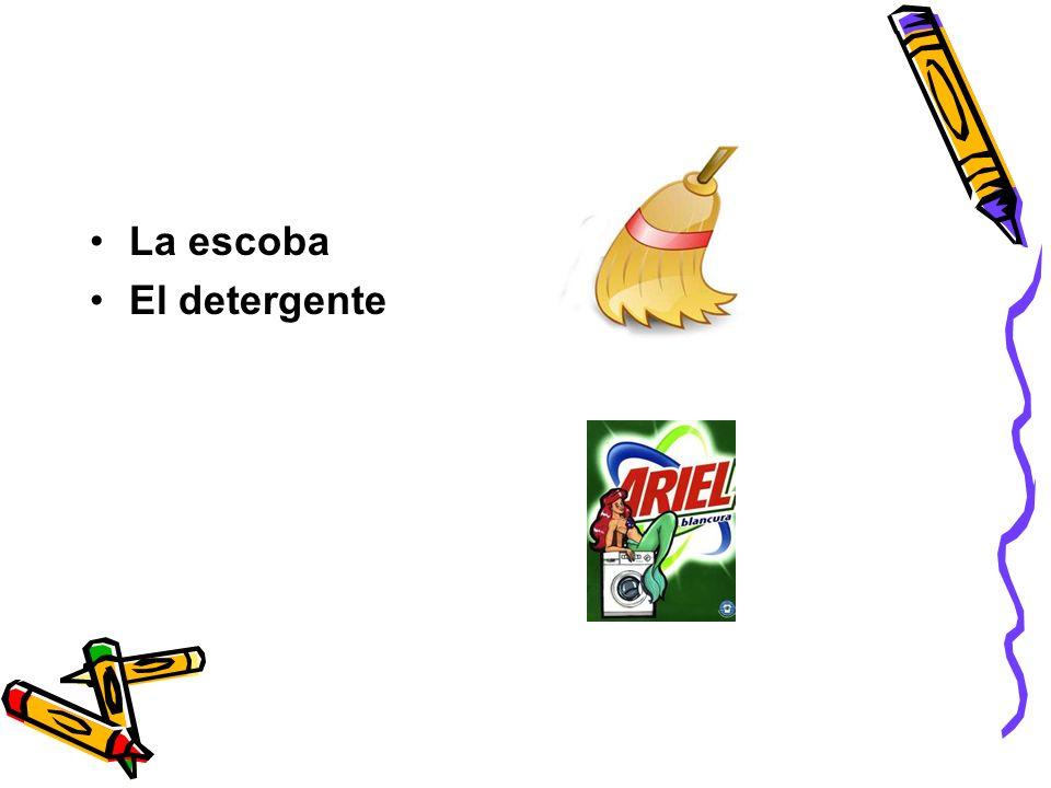 La escoba El detergente