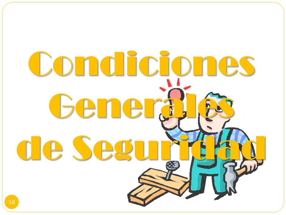 Condiciones Generales de Seguridad 18
