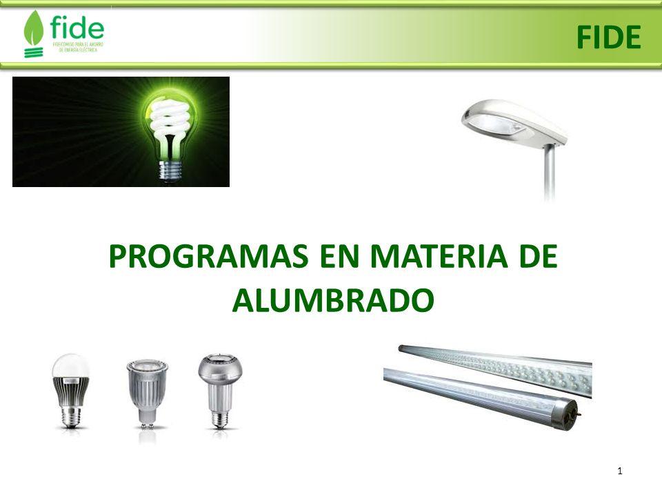 12 Ahorro de Energía en Alumbrado Público E l FIDE promueve medidas para usar eficientemente la energía eléctrica en más de 2 mil municipios del país.