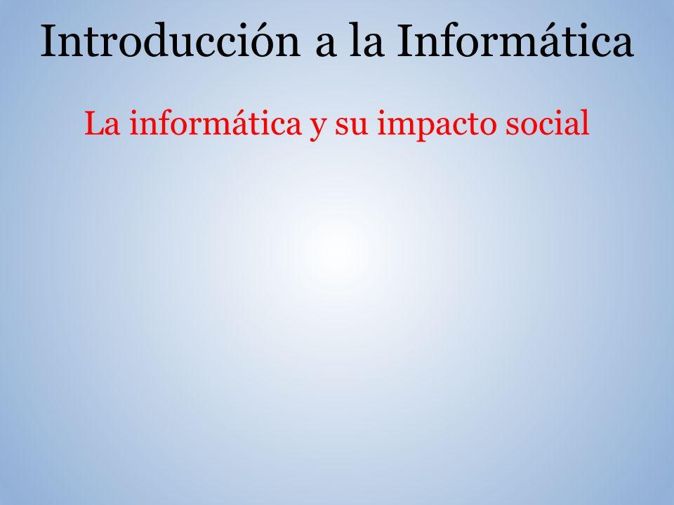 La informática y su impacto social