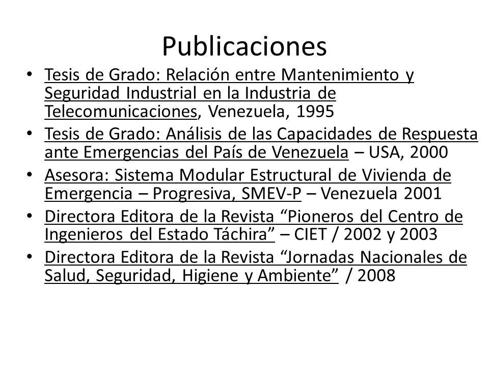 Publicaciones Tesis de Grado: Relación entre Mantenimiento y Seguridad Industrial en la Industria de Telecomunicaciones, Venezuela, 1995 Tesis de Grad