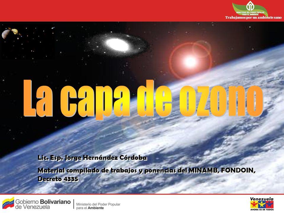 Trabajamos por un ambiente sano Lic. Esp. Jorge Hernández Córdoba Material compilado de trabajos y ponencias del MINAMB, FONDOIN, Decreto 4335 Lic. Es