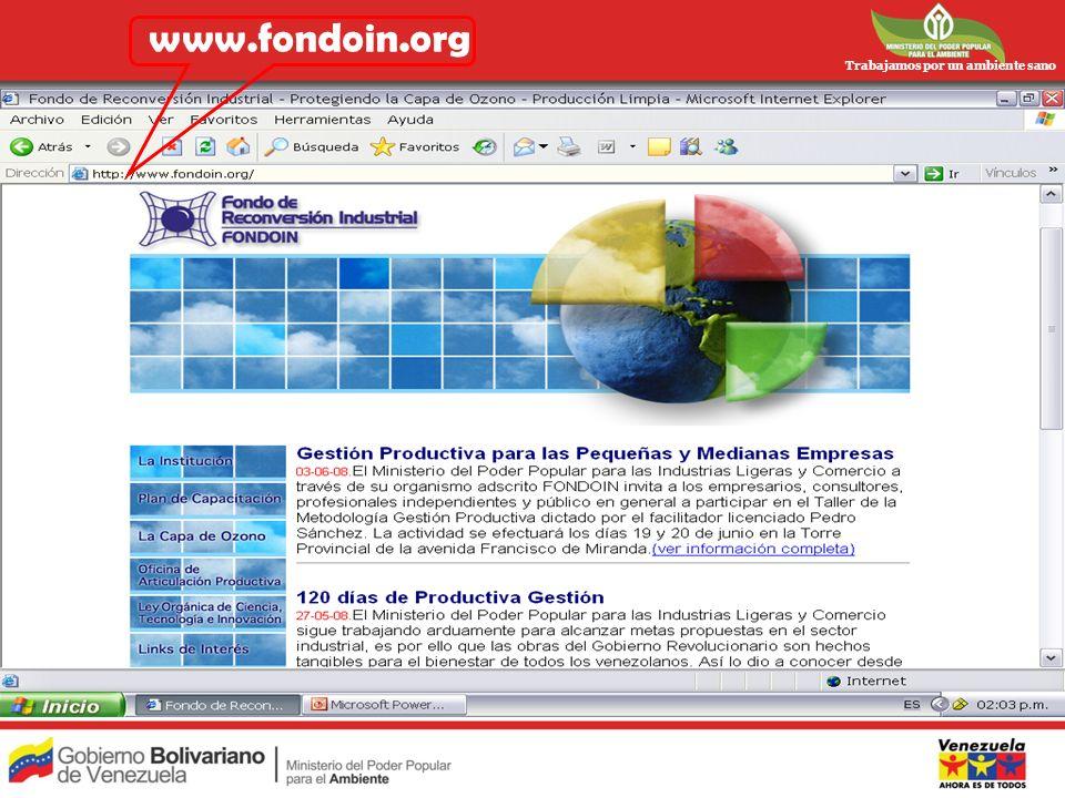 Trabajamos por un ambiente sano www.fondoin.org
