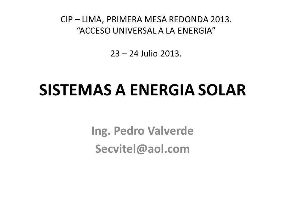 AGENDA La energía solar.Sistemas Fotovoltaicos. Aplicaciones en áreas rurales y urbanas.