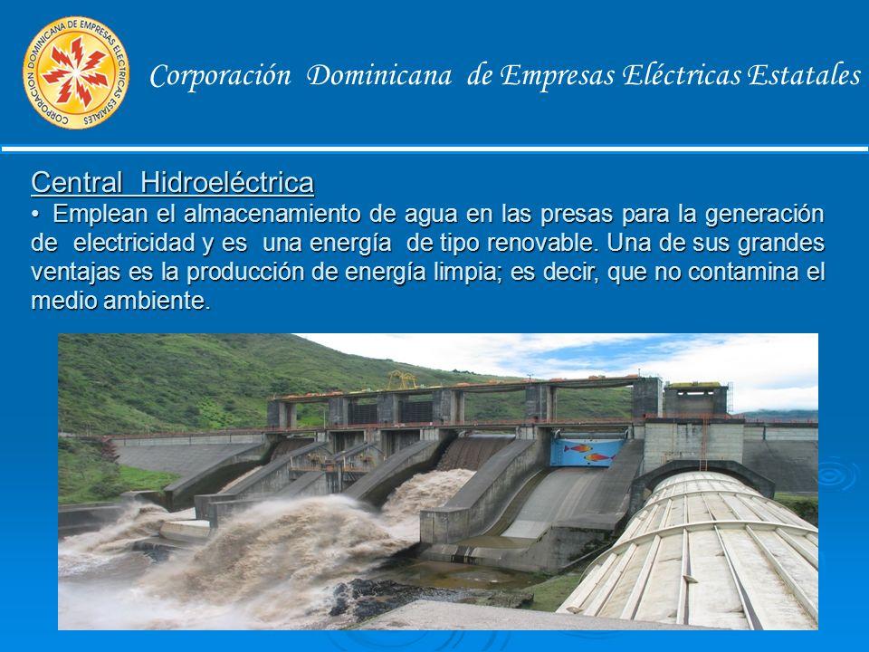 Corporación Dominicana de Empresas Eléctricas Estatales Tipos de Energías Central termoeléctrica Es la energía que se produce a partir del calor que se obtiene quemando combustibles fósiles, como petróleo, gas natural y carbón este tipo de energía libera una gran cantidad de gases contaminantes al medio ambiente.