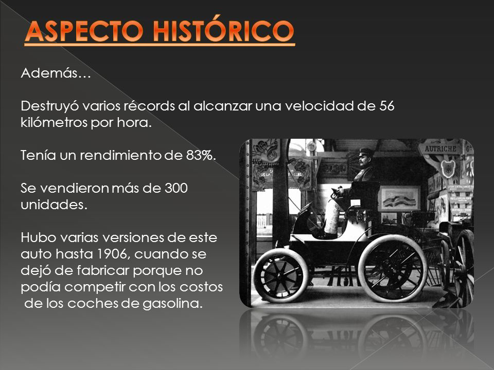 Además… Destruyó varios récords al alcanzar una velocidad de 56 kilómetros por hora. Tenía un rendimiento de 83%. Se vendieron más de 300 unidades. Hu