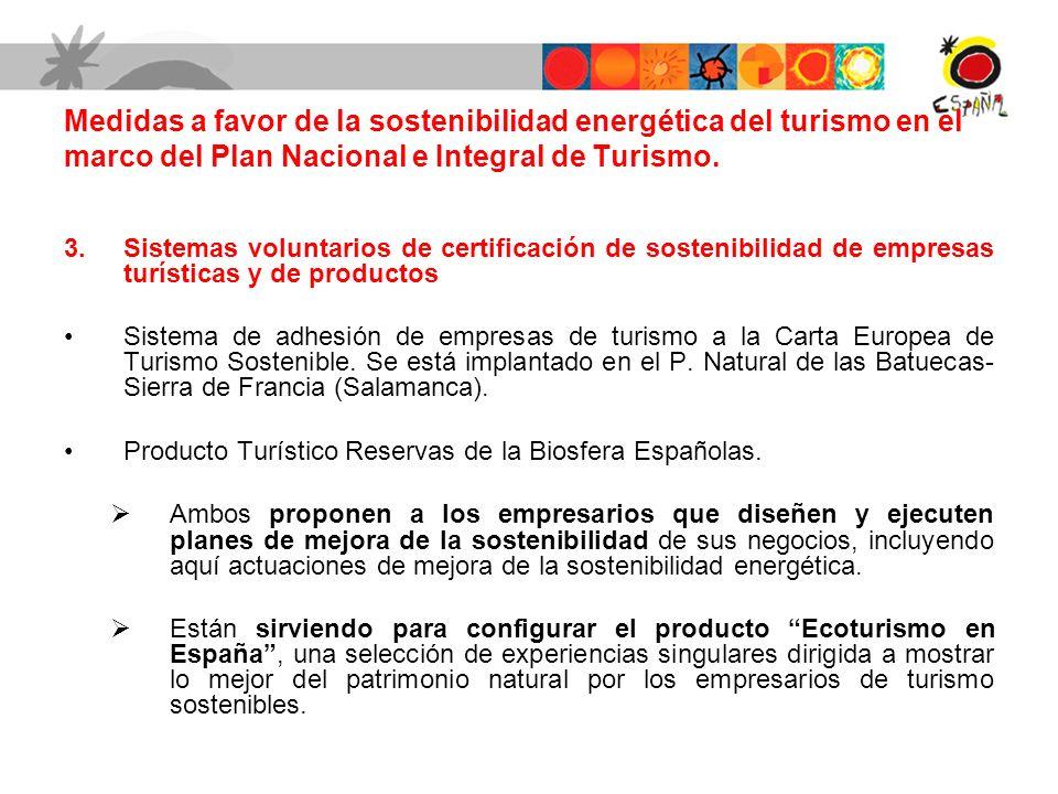 3.Sistemas voluntarios de certificación de sostenibilidad de empresas turísticas y de productos Sistema de adhesión de empresas de turismo a la Carta