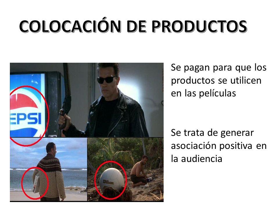 Se pagan para que los productos se utilicen en las películas Se trata de generar asociación positiva en la audiencia