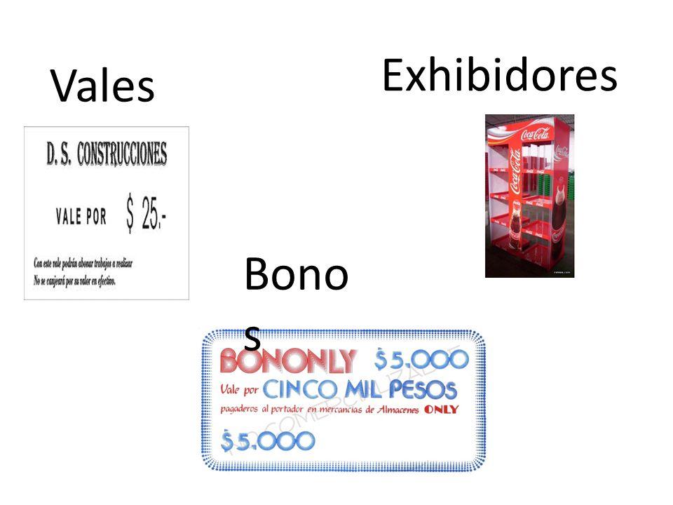 Vales Exhibidores Bono s
