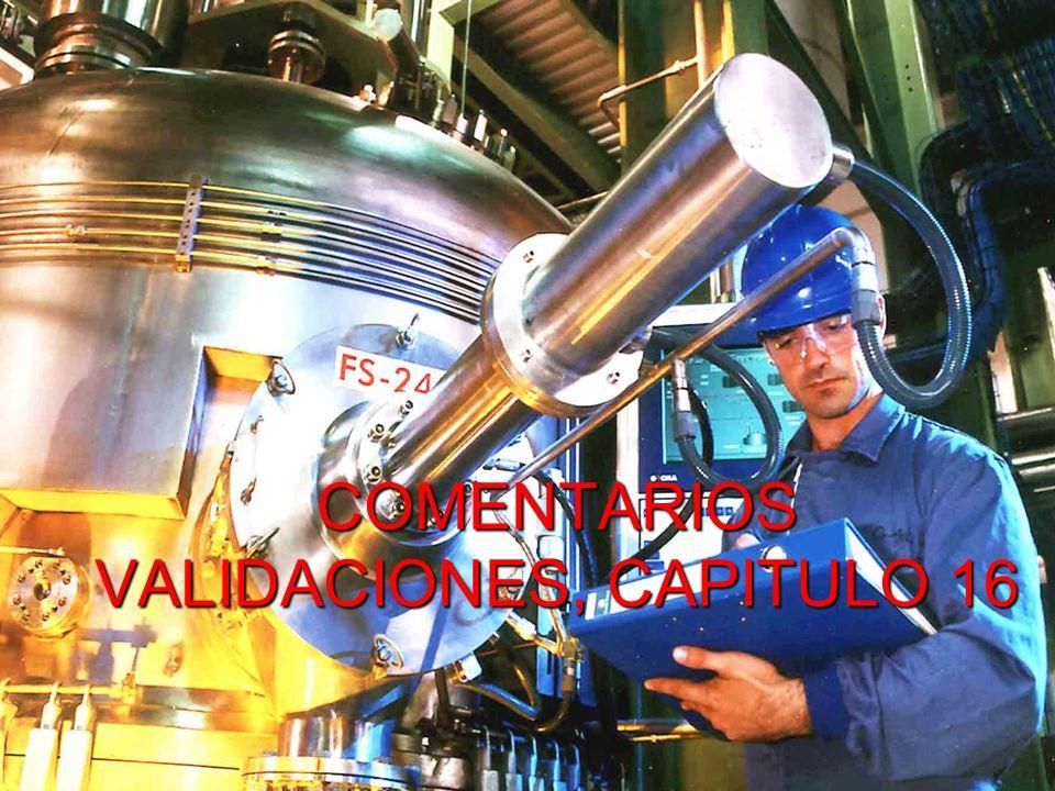 Marco Antonio Ramos Midence, Q.F. 85 COMENTARIOS VALIDACIONES, CAPITULO 16
