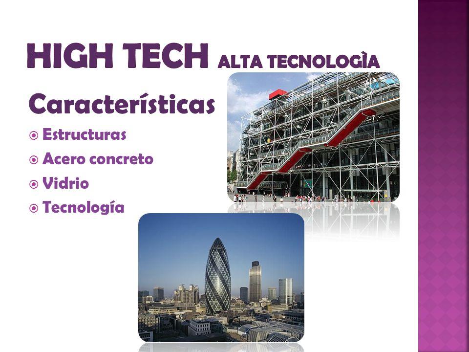 Características Estructuras Acero concreto Vidrio Tecnología