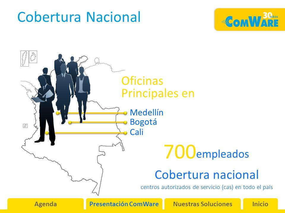 Cobertura Nacional Medellín Cali Bogotá 700 empleados Cobertura nacional centros autorizados de servicio (cas) en todo el país AgendaPresentación ComWareNuestras SolucionesInicio Oficinas Principales en