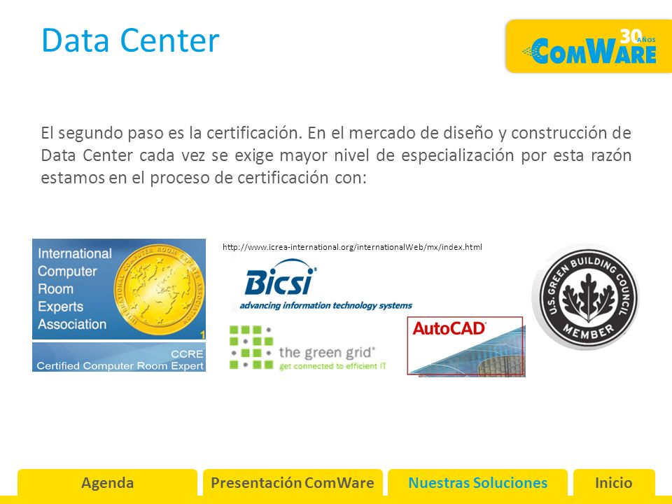 Data Center El segundo paso es la certificación.