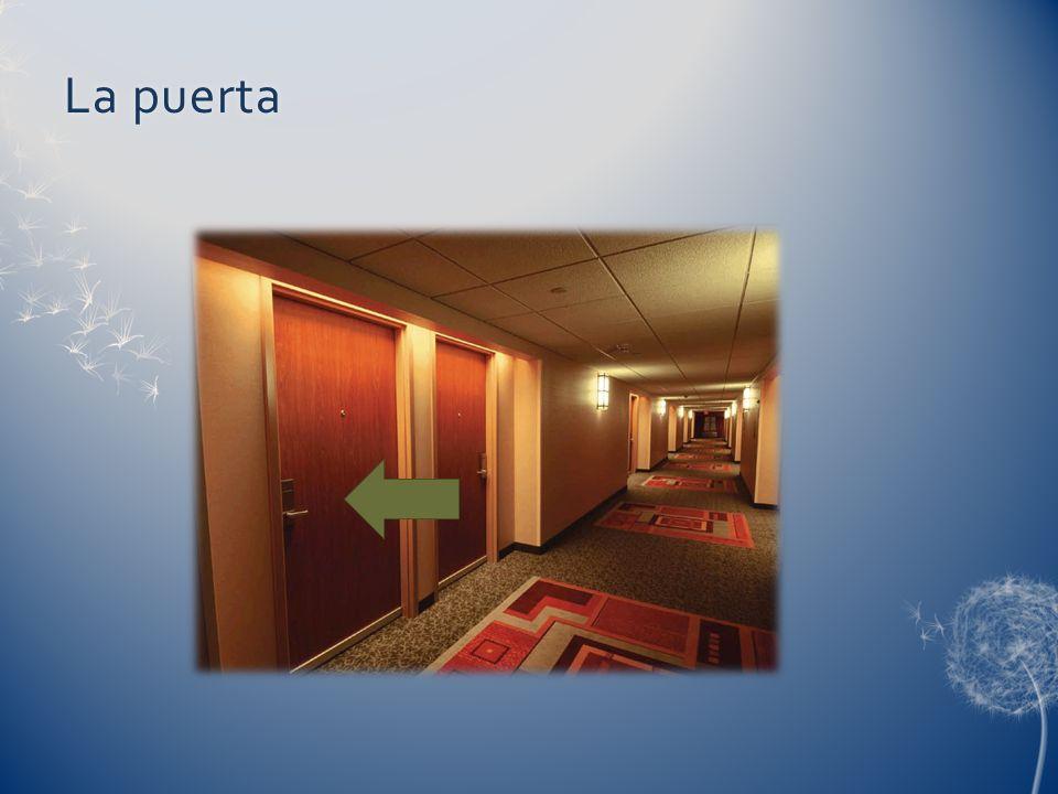 La puertaLa puerta