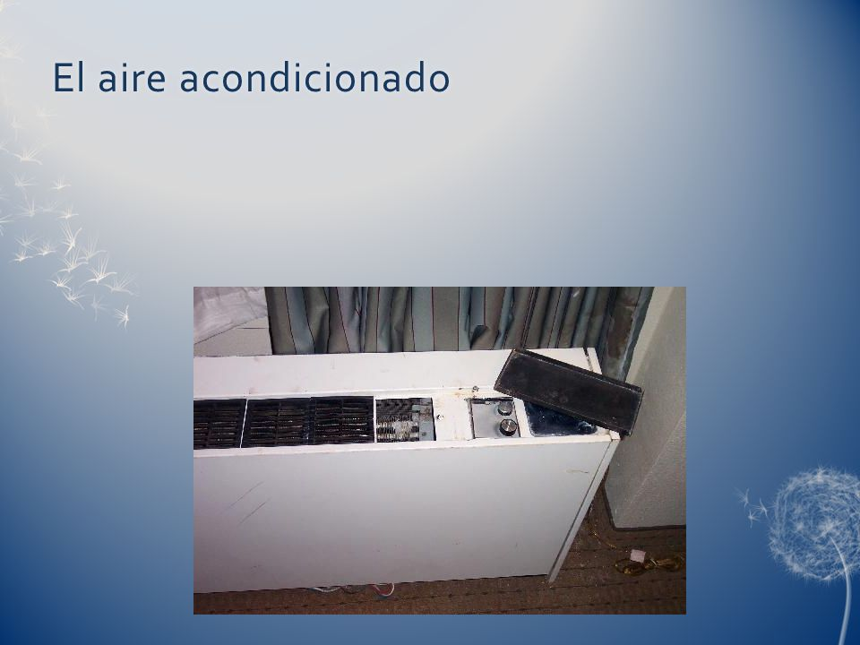 El aire acondicionadoEl aire acondicionado