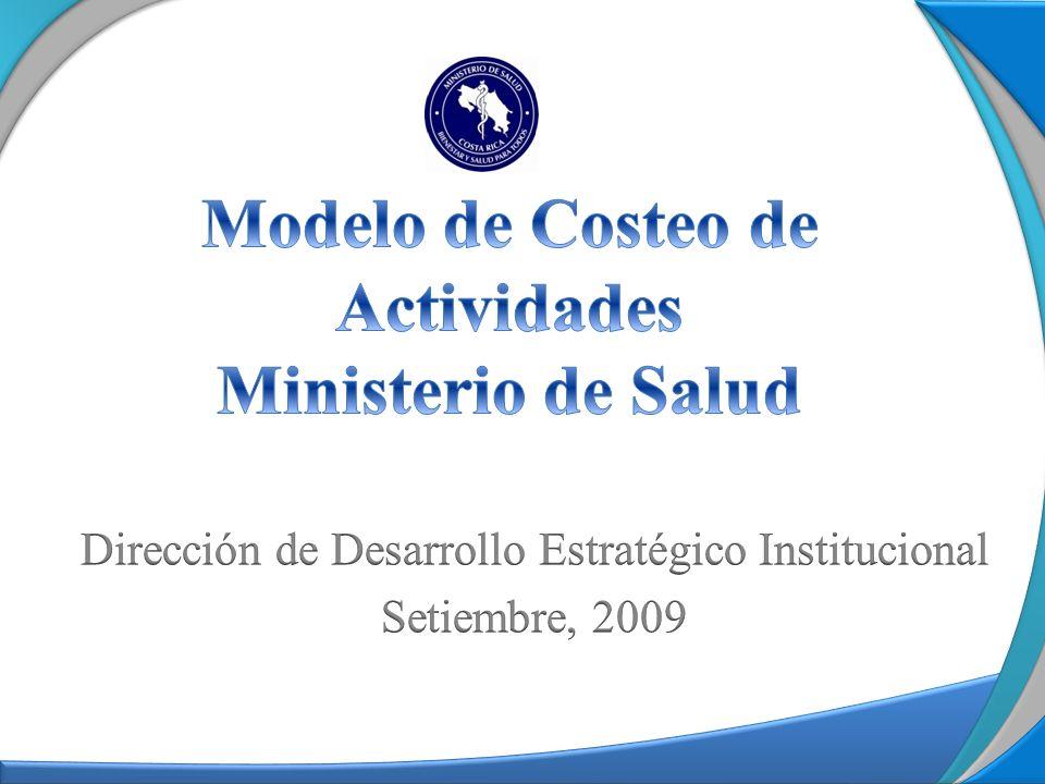 Actividades Proceso 1 CT: c1+c2+c3 Productos Actividades PROCESOS DE GESTIÓN INTRAINSTITUCIONAL 1 2 3 1 2 3 CA1 CA2 CP1: X% 2 3 4 CA3 CP2: X% CP3: X% CP4: X% Proceso 1 100% Proceso 3 Tareas PROCESOS DE INSUMO DE LA RECTORÍA Modelo de Costeo de Actividades Costos Directos Costos Indirectos 100% Proceso 2 CT: CP1+CA1 CP1: X% 1 2 3 4 CP2: X% CP3: X% CP4: X% Productos Proceso 2 Proceso 3 Actividades 1 CA1 1 1