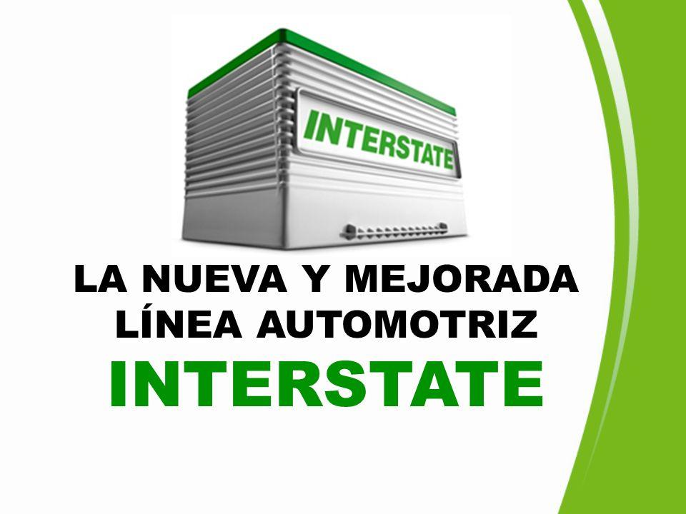 LA NUEVA Y MEJORADA LÍNEA AUTOMOTRIZ INTERSTATE