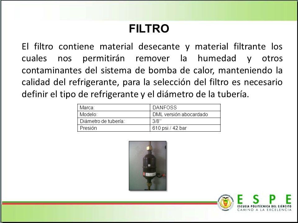 El filtro contiene material desecante y material filtrante los cuales nos permitirán remover la humedad y otros contaminantes del sistema de bomba de