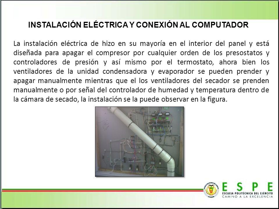 La instalación eléctrica de hizo en su mayoría en el interior del panel y está diseñada para apagar el compresor por cualquier orden de los presostato