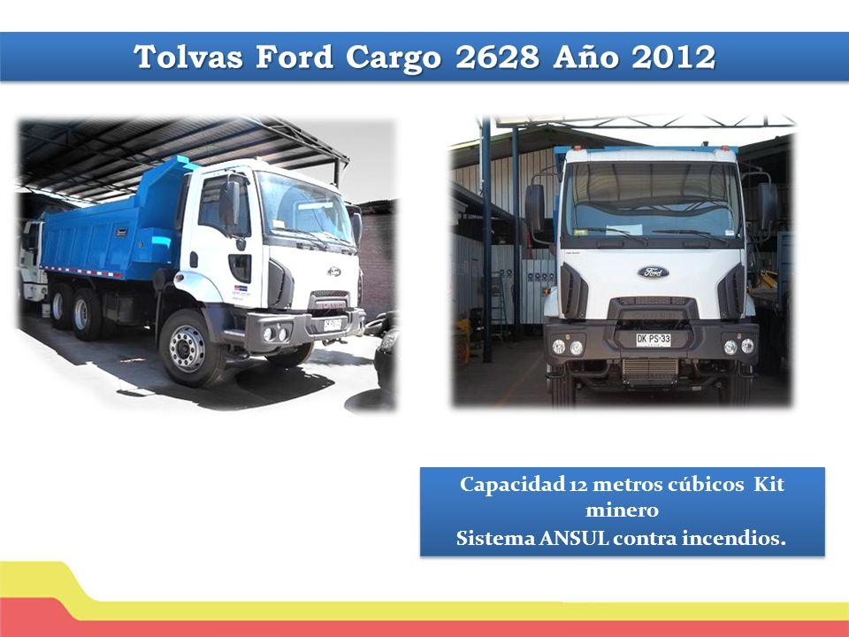 Tolvas Ford Cargo 2628 Año 2012 Capacidad 12 metros cúbicos Kit minero Sistema ANSUL contra incendios.