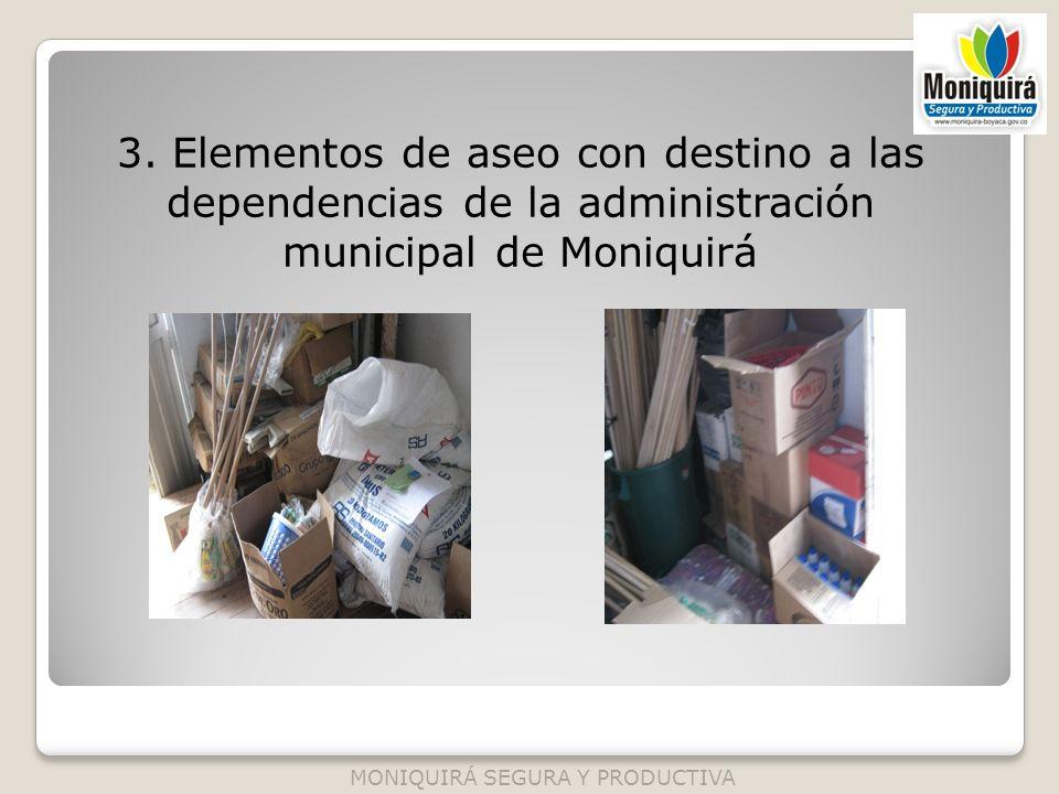 3. Elementos de aseo con destino a las dependencias de la administración municipal de Moniquirá