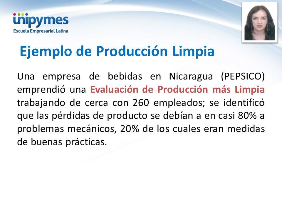 Ejemplo de Producción Limpia Una empresa de bebidas en Nicaragua (PEPSICO) emprendió una Evaluación de Producción más Limpia trabajando de cerca con 2