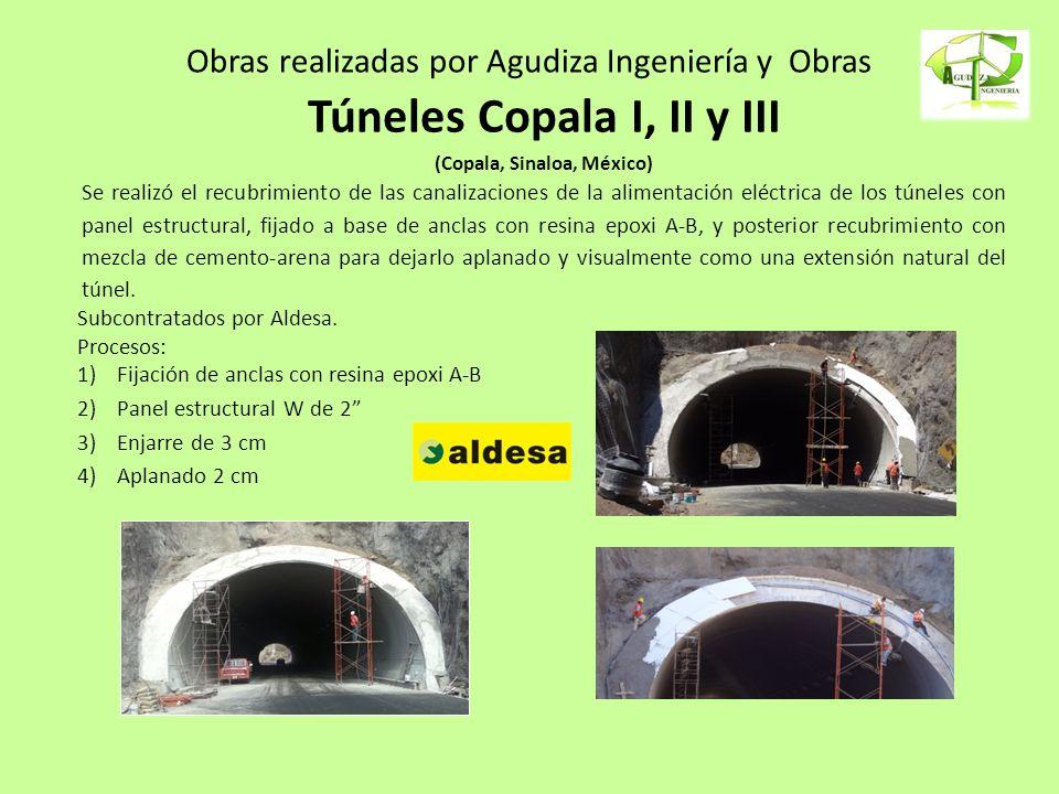 Obras realizadas por Agudiza Ingeniería y Obras Subcontratados por Aldesa. Procesos: 1)Fijación de anclas con resina epoxi A-B 2)Panel estructural W d