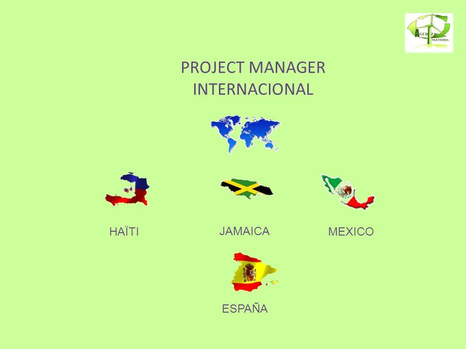 HAÏTI PROJECT MANAGER INTERNACIONAL JAMAICA MEXICO ESPAÑA