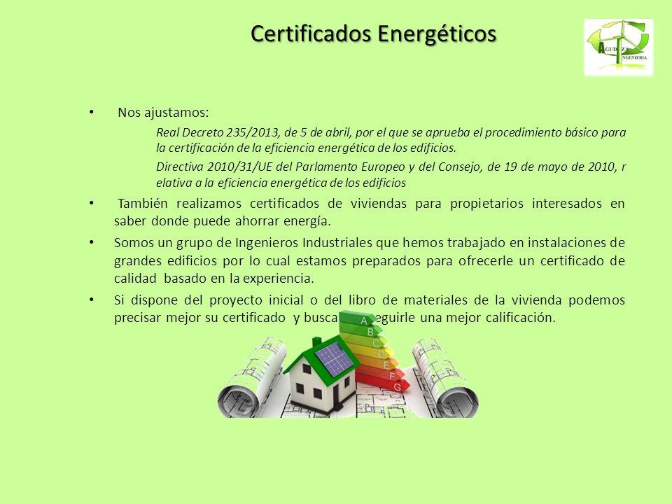 Certificados Energéticos Nos ajustamos: Real Decreto 235/2013, de 5 de abril, por el que se aprueba el procedimiento básico para la certificación de l