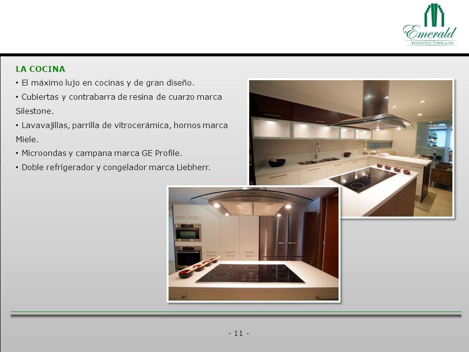 - 11 - LA COCINA El máximo lujo en cocinas y de gran diseño.