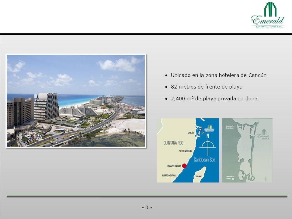 - 3 - Ubicado en la zona hotelera de Cancún 82 metros de frente de playa 2,400 m 2 de playa privada en duna.