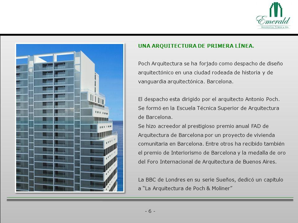 - 6 - UNA ARQUITECTURA DE PRIMERA LÍNEA.
