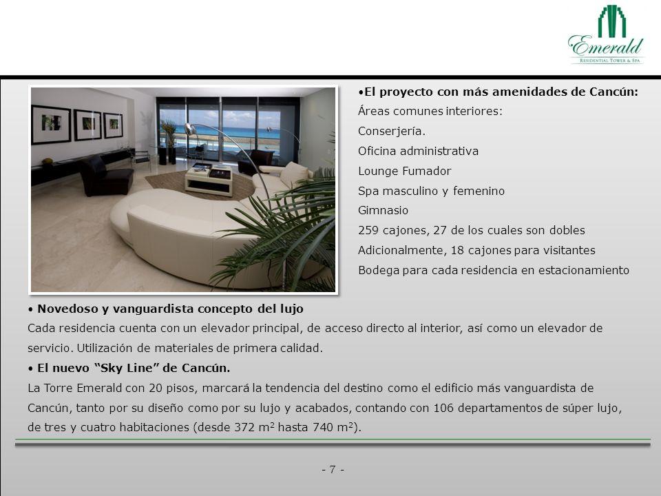 - 7 - Novedoso y vanguardista concepto del lujo Cada residencia cuenta con un elevador principal, de acceso directo al interior, así como un elevador de servicio.