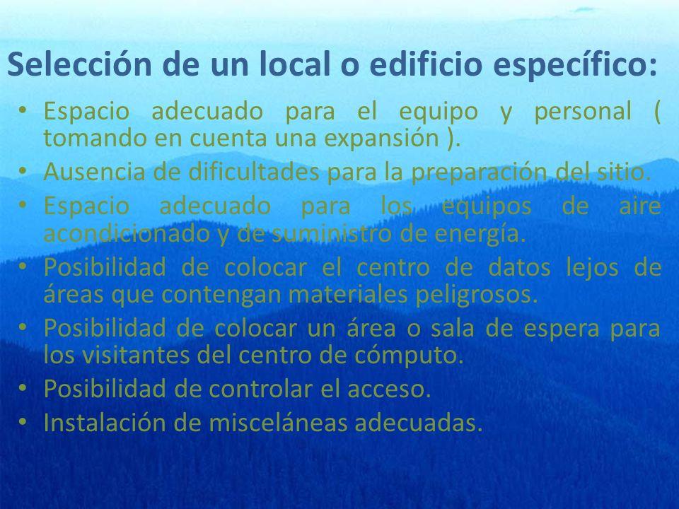 Selección de un local o edificio específico: Espacio adecuado para el equipo y personal ( tomando en cuenta una expansión ).