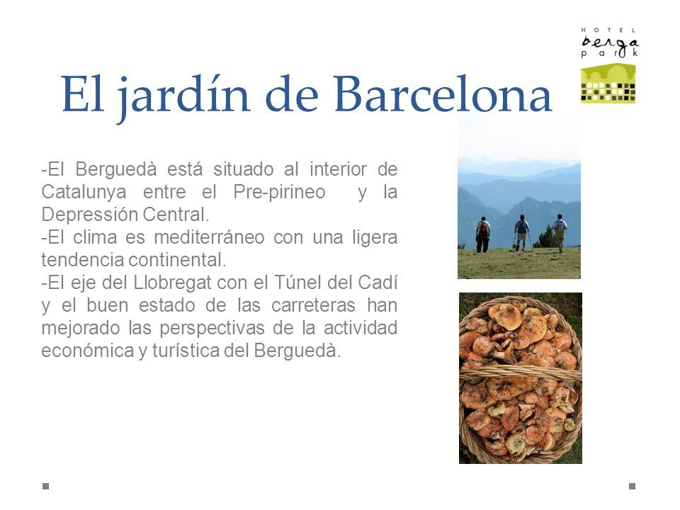 El jardín de Barcelona -El Berguedà está situado al interior de Catalunya entre el Pre-pirineo y la Depressión Central. -El clima es mediterráneo con