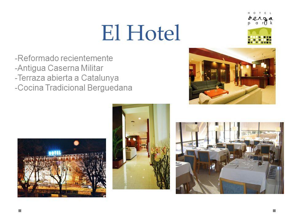 El Hotel -Reformado recientemente -Antigua Caserna Militar -Terraza abierta a Catalunya -Cocina Tradicional Berguedana