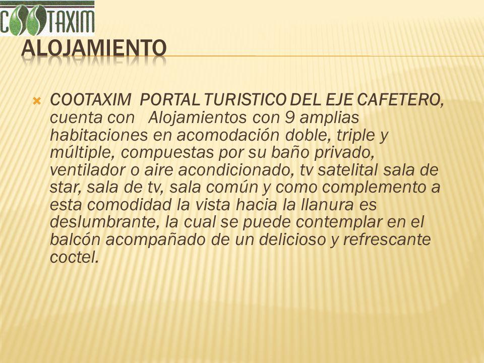 COOTAXIM PORTAL TURISTICO DEL EJE CAFETERO, cuenta con Alojamientos con 9 amplias habitaciones en acomodación doble, triple y múltiple, compuestas por