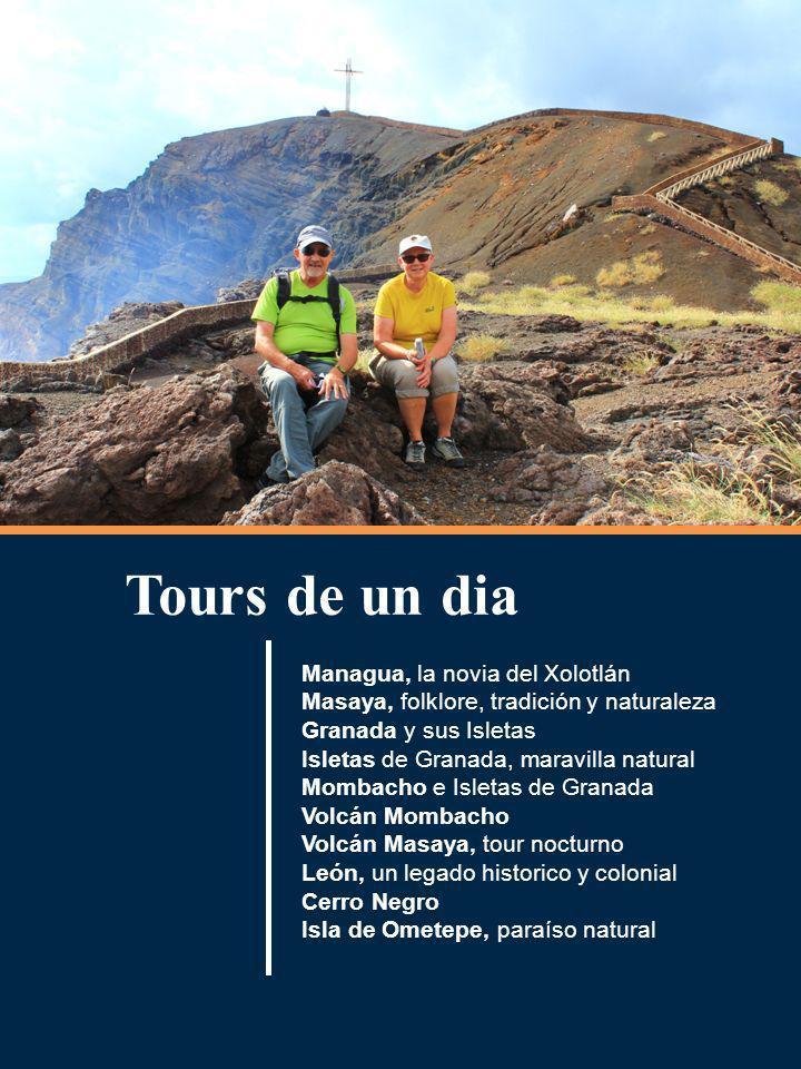 Tours de un dia Managua, la novia del Xolotlán Masaya, folklore, tradición y naturaleza Granada y sus Isletas Isletas de Granada, maravilla natural Mo