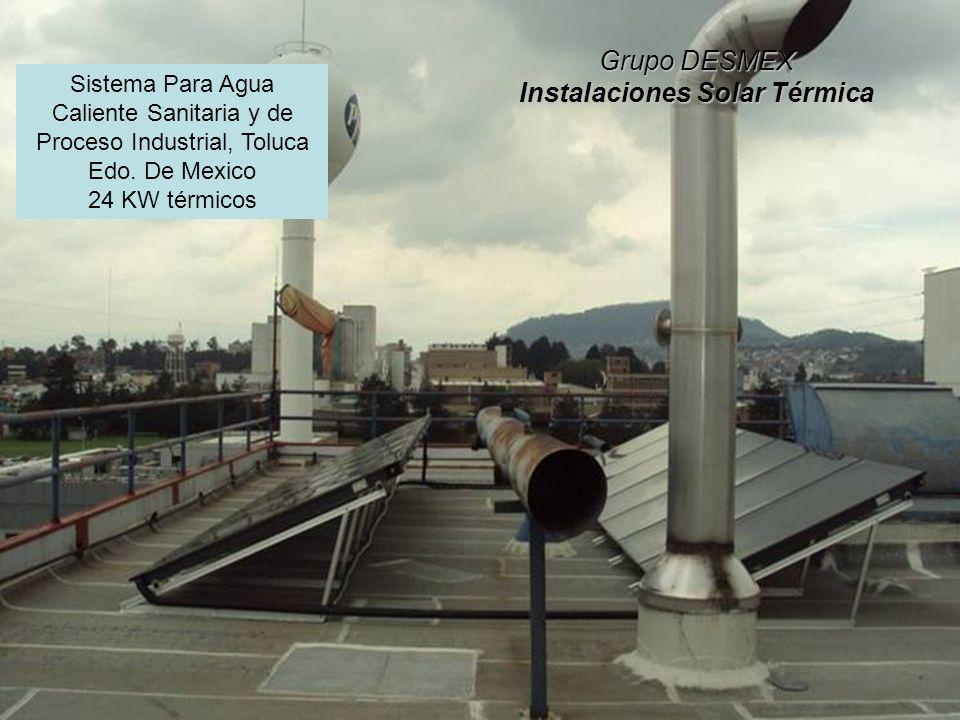 Grupo DESMEX Instalaciones Solar Térmica Sistema Para Agua Caliente Sanitaria y de Proceso Industrial, Toluca Edo.