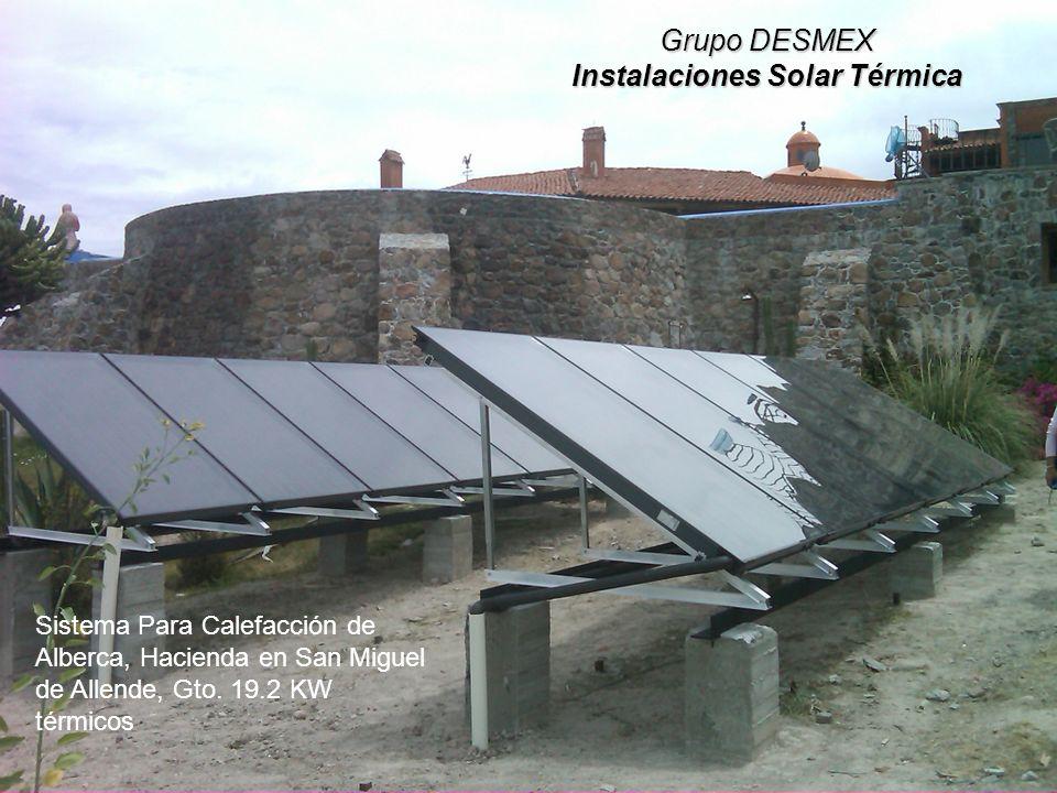 Grupo DESMEX Instalaciones Solar Térmica Sistema Para Calefacción de Alberca, Hacienda en San Miguel de Allende, Gto.